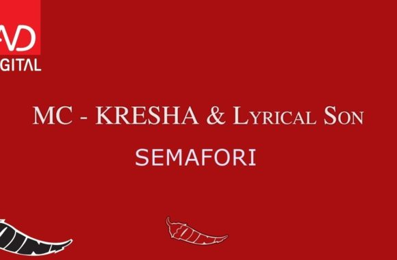 Semafori – MC Kresha & Lyrical Son