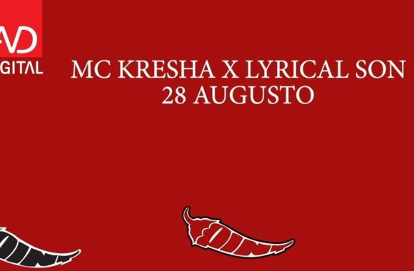 28 Augusto – MC Kresha & Lyrical Son