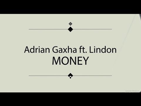 Money – Adrian Gaxha & Lindon