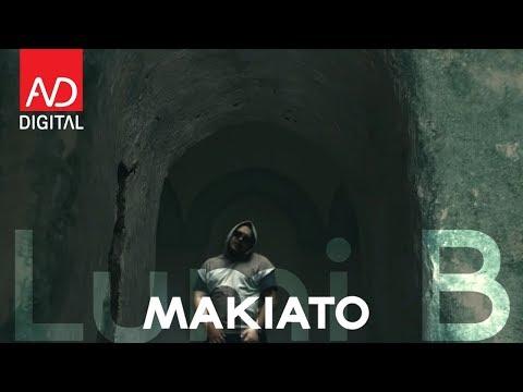 Makiato – Lumi B
