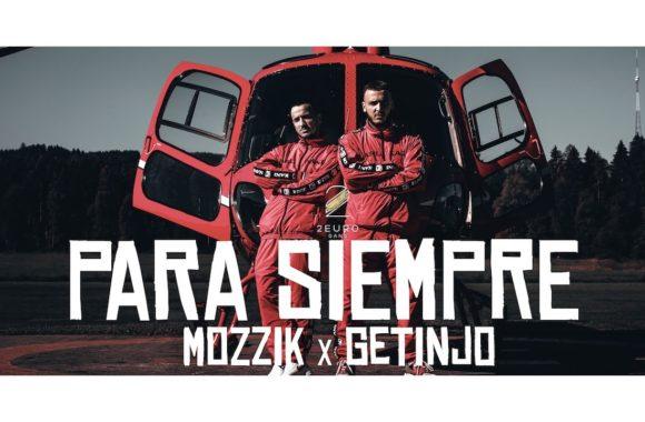 Para Siempre – Mozzik & Getinjo