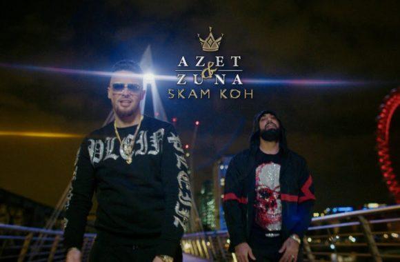 Skam koh – Azet & Zuna