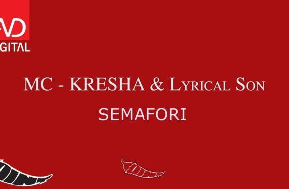 Semafori – MC Kresha & Lyrical Son
